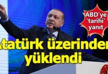 Cumhurbaskaninin-ABDye-Ataturklu-cevap